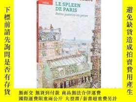 二手書博民逛書店波德萊爾罕見巴黎的憂鬱(法文版)法文原版 Le spleen d