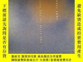 二手書博民逛書店The罕見title to the poemY185671 An