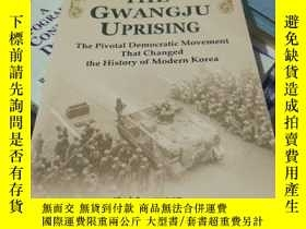 二手書博民逛書店The罕見Gwangju Uprising: The Pivot