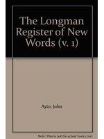 二手書博民逛書店 《The Longman Register of New Words》 R2Y ISBN:0582037719│JohnAyto