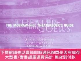 二手書博民逛書店英文原版:The罕見-Hill Theatergoer s GuideY367822 by Alvin Gol