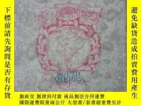 二手書博民逛書店SOUTH罕見AMERICA(有神獸插圖)民國版Y189538