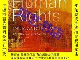 二手書博民逛書店Human罕見Rights: India and the Wes