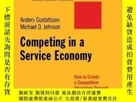 二手書博民逛書店Competing罕見in a Service Economy: