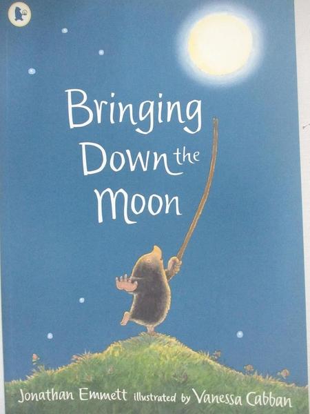 【書寶二手書T1/少年童書_EMN】Bringing Down the Moon_Jonathan Emmett,Vanessa Cabban