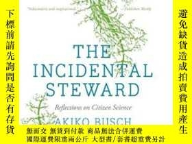 二手書博民逛書店The罕見Incidental StewardY364682 Akiko Busch Yale Univers