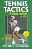 二手書博民逛書店 《Tennis Tactics: Winning Patterns of Play》 R2Y ISBN:0880114991│Human Kinetics Publishers