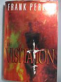 【書寶二手書T8/原文小說_ZAS】The Visitation_Frank E. Peretti