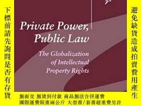 二手書博民逛書店Private罕見Power, Public LawY256260 Susan K. Sell Cambrid