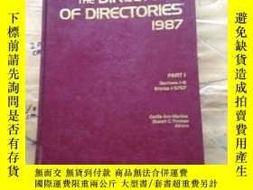 二手書博民逛書店THE罕見DIRECTORY OF DIRECTORIES 1987Y252403 FOURTH EDITIO
