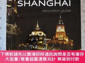 二手書博民逛書店Shanghai relocation罕見guide 英文原版銅版彩印Y67893 JFK Miller E
