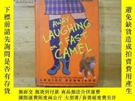 二手書博民逛書店AWAY罕見LAUGHING ON A FAST CAMELY12666 Louise Rennison Ha