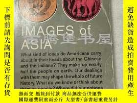 二手書博民逛書店1958年英文 罕見Images of Asia: American views of China and Ind