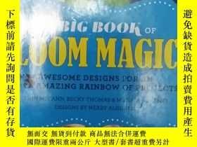 二手書博民逛書店The罕見Big Book of Loom Magic手工藝書1