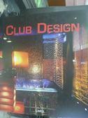 【書寶二手書T8/設計_ZDC】Club Design_Carles Broto