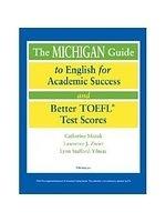 二手書《The Michigan Guide to English for Academic Success and Better TOEFL (R) Test Scores》 R2Y ISBN:0472089919