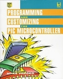 二手書博民逛書店《Programming and Customizing the PIC Microcontroller》 R2Y ISBN:007913646X