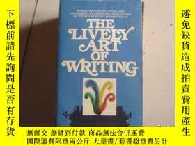 二手書博民逛書店THE罕見LIVELY ART OF WRITINGY9890 出版1965