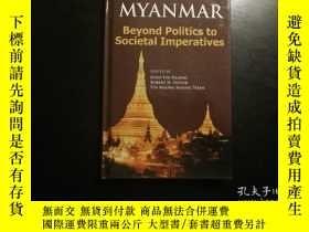 二手書博民逛書店Myanmar:罕見Beyond Politics to Soc