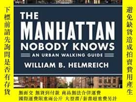 二手書博民逛書店The罕見Manhattan Nobody KnowsY3681