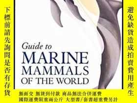 二手書博民逛書店National罕見Audubon Society Guide To Marine Mammals Of The