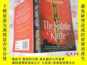 二手書博民逛書店The罕見Subtle Knife(微妙的刀)Y12666 Ph