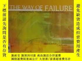 二手書博民逛書店【9新】《罕見The Way of Failure 》 Mari