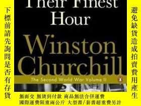 二手書博民逛書店Their罕見Finest Hour-榮光時刻Y436638 Winston S. Churchill Pen