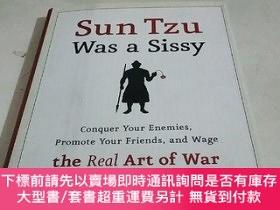 二手書博民逛書店Sun罕見Tzu Was a Sissy: Conquer Your Enemies, Promote Your