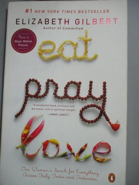【書寶二手書T3/傳記_JPF】Eat, Pray, Love_Gilbert, Elizabeth