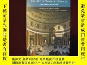 二手書博民逛書店The罕見Art of Worldly WisdomY11783