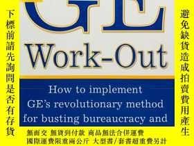 二手書博民逛書店The罕見GE Work-Out 英文原版- 《通用電氣公司制定
