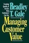二手書博民逛書店 《MANAGING CUSTOMER VALUE: CREATING QUALITY & SERVICE》 R2Y ISBN:0029110459│Gale