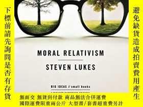 二手書博民逛書店Moral罕見RelativismY256260 Steven Lukes Picador 出版2008