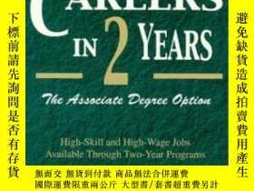 二手書博民逛書店Great罕見Careers In Two Years: The Associate Degree Option