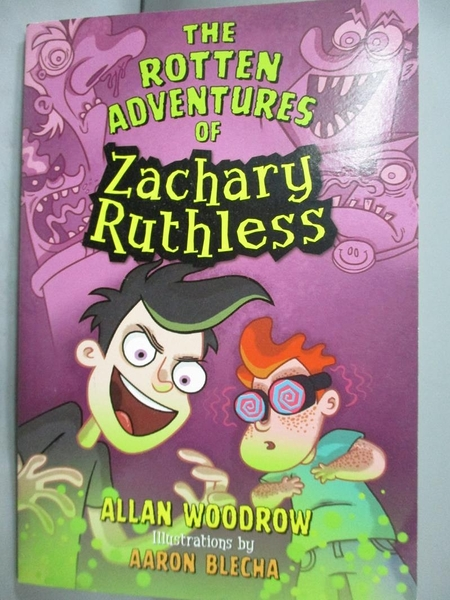 【書寶二手書T5/少年童書_MQP】The Rotten Adventures of Zachary Ruthless_