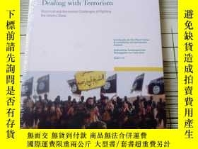 二手書博民逛書店Dealing罕見with Terrorism Empirical and Normative Challenge