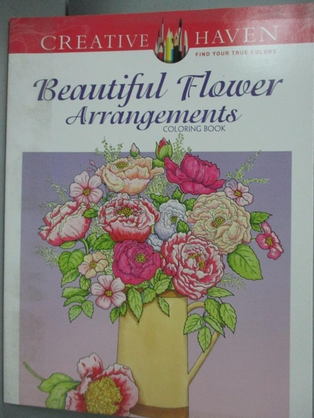 【書寶二手書T2/繪本_ZGZ】Beautiful Flower Arrangements Adult Coloring