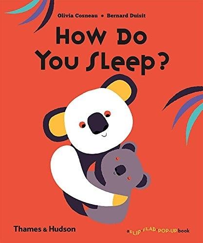 How Do You Sleep? A Flip Flap Pop Up Book 動物們怎麼睡覺呢?趣味操作書