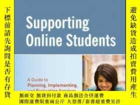 二手書博民逛書店Supporting罕見Online Students: A Practical Guide to Plannin