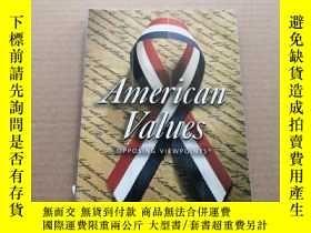 二手書博民逛書店American罕見Values美國價值觀Y6886 出版200