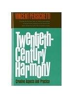 二手書博民逛書店 《Twentieth-century harmony》 R2Y ISBN:0393095398│Persichetti