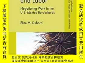 二手書博民逛書店Language罕見Immigration And Labor: Negotiating Work In The