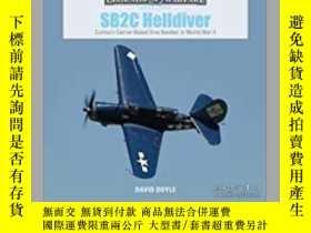 二手書博民逛書店SB2C罕見Helldiver (slight damage)-SB2C Helldiver(輕微損壞)Y41