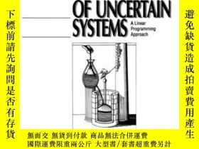 二手書博民逛書店Control罕見Of Uncertain Systems: A ar Programming Approach-