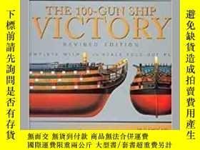 二手書博民逛書店【罕見】1999年 The 100-Gun Ship Victo