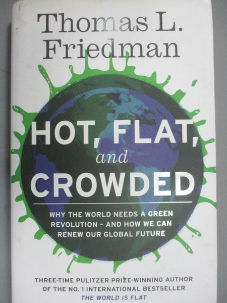 【書寶二手書T6/社會_JLP】Hot,Flat and Crowded_原價840_Thomas L. Friedman