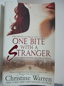 【書寶二手書T8/原文小說_GBL】One Bite with a Stranger_Warren, Christine