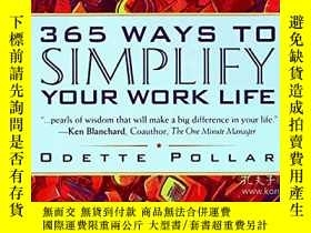 二手書博民逛書店365罕見Ways To Simplify Your Work LifeY256260 Odette Poll