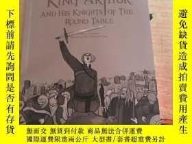 二手書博民逛書店king罕見arthur and his knights of the round table亞瑟王和他的圓桌騎士